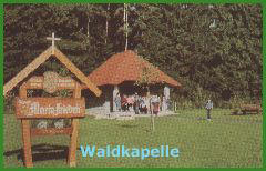 "Waldkapelle ""Maria Frieden am Waldrand im Sommer/Winter"